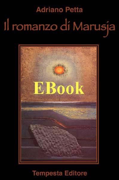 il romanzo di marusja, adriano petta