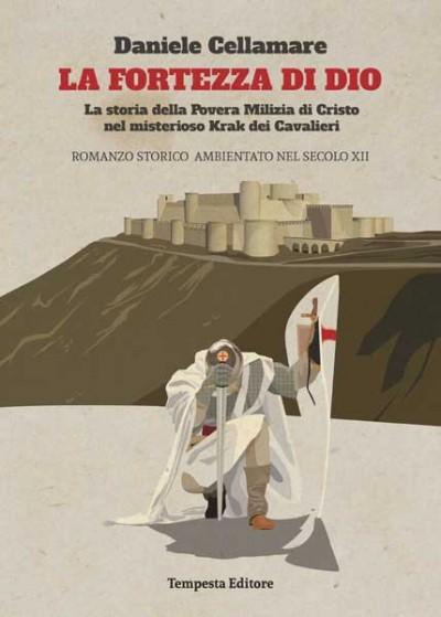 La fortezza di dio, daniele cellamare, romanzo storico