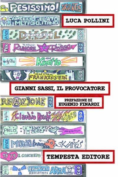 Gianni Sassi, il provocatore